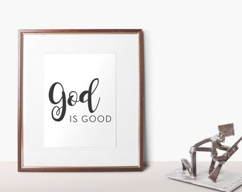 god is good | printable | prints | printable art | quotes | bible verses | bible quotes | typography | gallery wall art