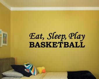 Eat, Sleep, Play BASKETBALL - Vinyl Decal Vinyl Wall Art. Boys or Girls Bedroom Wall Decal