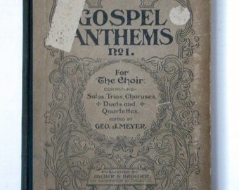 Hymnal 1899 Gospel Anthems antique hymnal