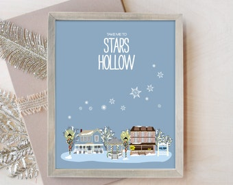 Stars Hollow Poster, Winter in Stars Hollow Decor, Gilmore Girls Inspired Wall Decor, Take Me to Stars Hollow Wall Art  8x10 11x14