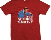 You Serious Clark - Cousin Eddie Christmas Vacation T-shirt