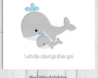 I Whale Always Love You Printable Wall Art - Light Blue Grey Nautical Under the Sea Baby Boy Nursery Print - PNG & PDF
