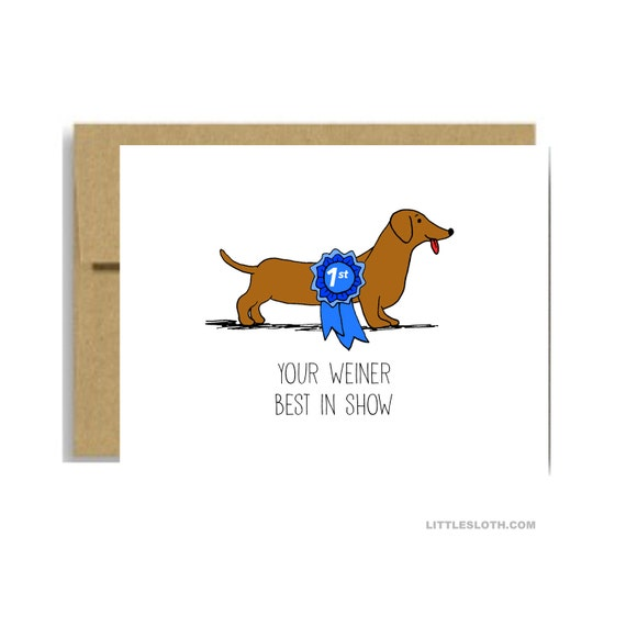 Funny anniversary card - your weiner best in show dachshund dog valentines day vday penis naughty blue kraft