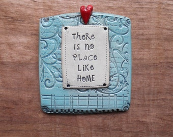 "Teal Ceramic Wall Plaque ""There's No Place Like Home""; Inspirational Quote; Motivational Art; Housewarming Gift; Wedding Gift; New House"