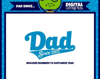 Father's Day svg  Dad svg  Dad Since svg  Fathers Day svg  File for Cricut  Daddy svg  Papa svg  Silhouette Cameo file  svg file