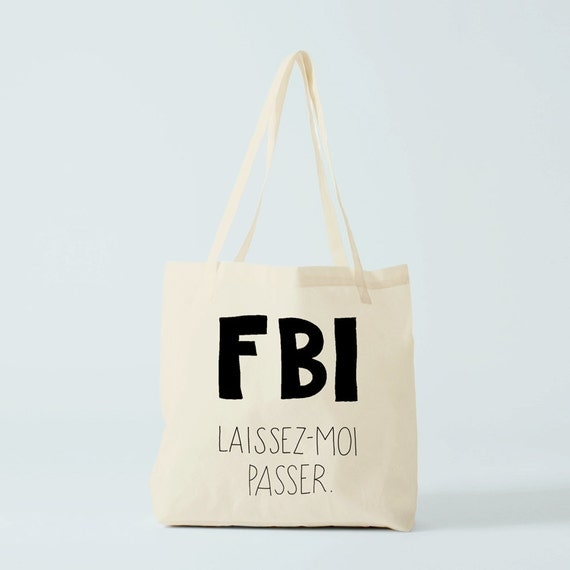 tote bag citation dr u00f4le fbi cabas dr u00f4le sac phrase