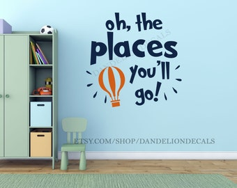 Dr. Seuss Quotes - Oh the Places You'll Go - Dr. Seuss Wall Decal - Kids Room Decor - Dr. Seuss Decal - Kids Room Wall Decal