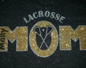 Lacrosse Mom Shirt in Eco-Gray or Sparkle Black