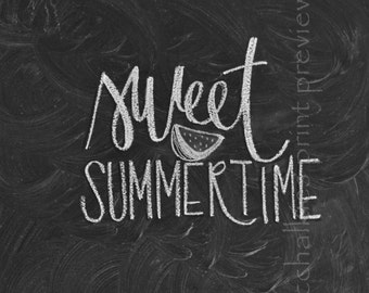 Chalkboard Print-8x10-Sweet Summertime