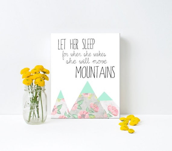 Nursery Art, Let her sleep for when she wakes she will move mountains, floral , Framed, Canvas, Art Print #159