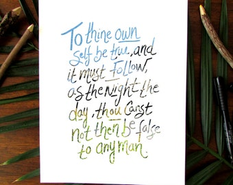 Printable Shakespeare quote, To thine own self be true and it must follow as the night, instant download, quote art, home decor