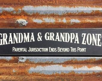 Grandma & Grandpa Zone - Handmade Wood Sign