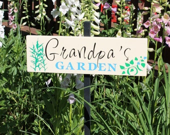 Garden Sign - My Garden - personalized sign: insert any name or nickname!  Papa, Opa, Grandpa, Grandad, Dad