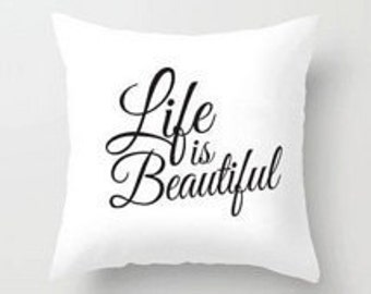 Beautiful Life Pillow