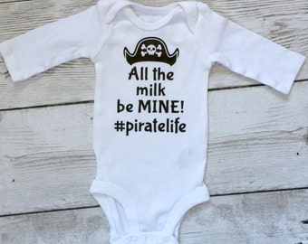 Pirate onesie, pirate life onesie, pirate shirt, milk onesie, baby gift