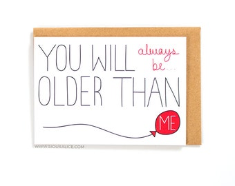 Funny birthday card, old card, greetings card, friend brother sister mum mother dad happy birthday celebration getting old old person cards