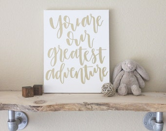 "8""x10"" calligraphy nursery canvas no. 1 // you are our greatest adventure"