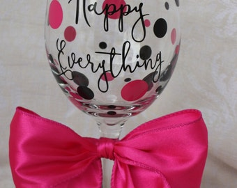 Happy Everything. 20 ounce wine glass. (item #1-9-HE)