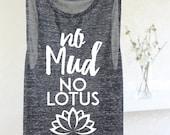 YOGA TANK - No Mud No Lotus - Inspirational Tank Tops For Women - Lotus Flower Tank - Inspirational Yoga Tank - Meditation Tank