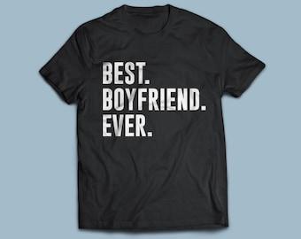 BEST Boyfriend EVER T-shirt