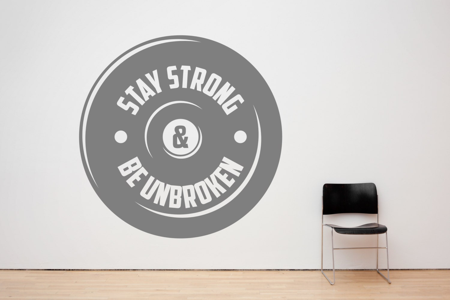 Stay Strong Amp Be Unbroken Motivational Gym Decal Sign Sticker