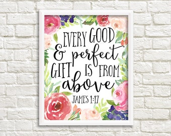 Every Good And Perfect Gift Is From Above James 1:17 Christian Scripture Bible Verse Nursery Watercolor Nursery art printable calligraphy