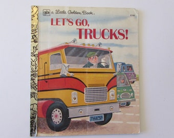 Vintage (1970s) children's book, 'Let's Go Trucks!' A Little Golden Book by David L. Harrison, illustrated by Bill Dugan