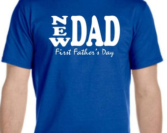New Dad First Father's Day. Father's Day Mens T-shirt.