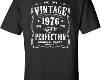 41st Birthday Gift For Men and Women - Vintage 1976 Aged To Perfection Mostly Original Parts T-shirt Gift idea. More colors available N-1976