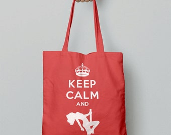 Keep Calm And Pole Dance Tote Bag // Pole Dance Clothing // Shopping Bag // Gift For Girlfriend / Canvas Tote Bag / Christmas Gift For Women