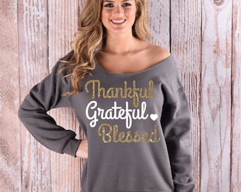 Thanksgiving Sweatshirt. Thanksgiving off the Shoulder Sweatshirt. Gold Glitter Shirt. Inspirational Shirt. Gratefulness Shirt. Heart Shirt