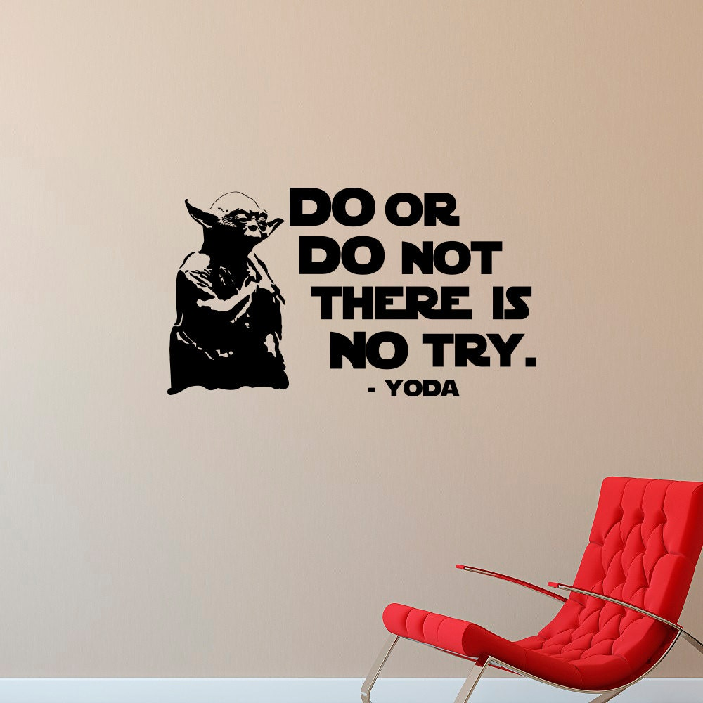 Yoda Quote There Is No Try: Yoda Wall Decal Quote Do Or Do Not There Is No Try Star Wars