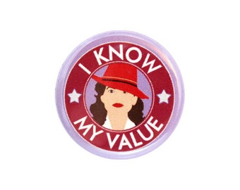 "I Know My Value Button, Small Badge, 1.25"" Geek Button, Superhero Button, Feminism - W05"
