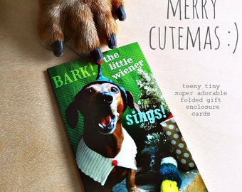 Dachshund Christmas Folded Gift Tag - Bark! The Little Wiener Sings SINGLE