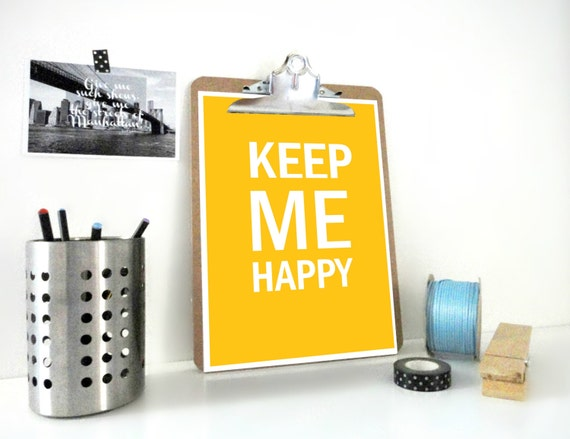 Typography Art Print Keep Me Happy in Mustard Yellow - Romance Inspirational Poster - Positive Saying - Motivational Wall Art Home Decor