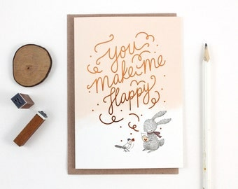 You Make Me Happy, Rabbit - Copper Foil Greeting Card
