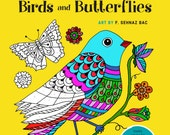 Sehnaz BAC / Coloring BOOK - Brilliantly Vivid Color by number - Birds and Butterflies (Signed by Author)