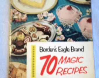 Borden's Eagle Brand 70 Magic Recipes
