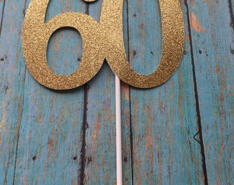 60th Birthday Cake Topper, 60th Cake Topper, 60 Birthday Cake Topper, Sixty Birthday, Gold Cake Topper, 20th, 30th, 40th, 50th, 70th, 80th