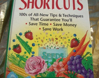 Gardening Great Garden Shortcuts Hard Cover Book Great Information Tips and Tricks