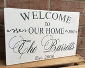 Personalized Welcome Sign / Family Name Welcome Sign / Welcome to our Home Sign / Custom Wood Welcome Sign / Housewarming Gift / Wedding