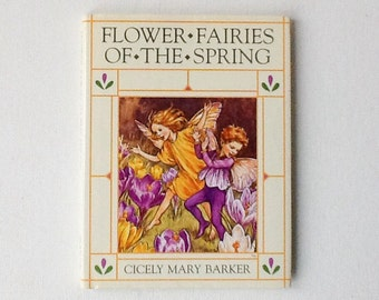 Vintage Flower Fairies of the Spring Book, Cicely Mary Barker Flower Fairy Book, Hardback with Dust Jacket, 1990, 00885