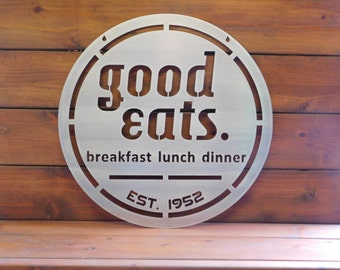 Good Eats, Breakfast Lunch Dinner Sign, Established Date Kitchen Sign, Metal Wall Art