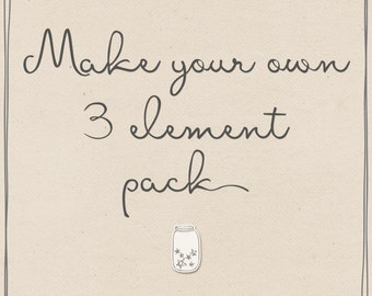 Make your own 3 element pack