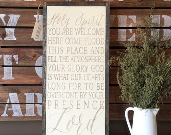 Holy Spirit You are Welcome Here Sign