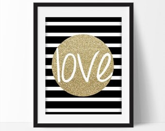 "Black and Gold  Art  Print LOVE / art Wall Décor "" Instant Download Modern Valentines Artwork Love Boyfriend Girlfriend 5x7 & 8x10"