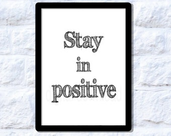 Stay in positive - instant download