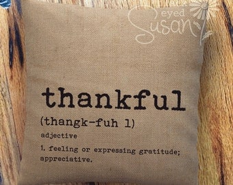 Thankful Pillow Cover | 100% Cotton Canvas or Lined Burlap | 12x12, 16x16, 20x20