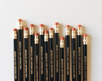 Dreams and Schemes Gold Foiled Pencil
