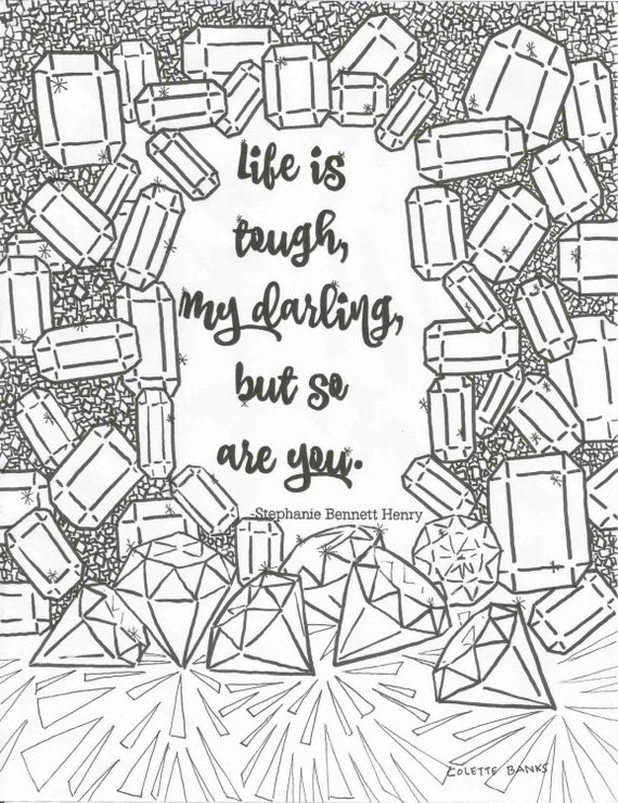 Life Quotes Coloring Pages : Life is Tough But So Are You Quote Digital Print by EssenceofInk